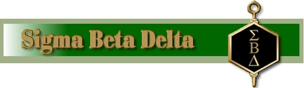 Click here to go to the Sigma Beta Delta Honor Society's Website